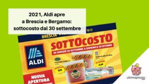 Aldi apre a Brescia, sottocosto dal 30 settembre 2021