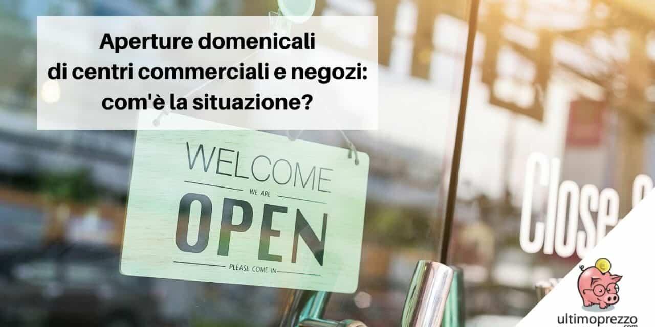 Aperture domenicali dei centri commerciali, dei negozi e dei supermercati: com'è la situazione nel 2021 (e oltre)?
