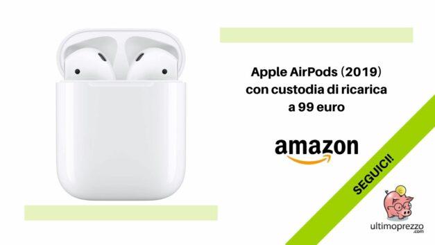 Apple AirPods (2019) con custodia di ricarica a 99 euro