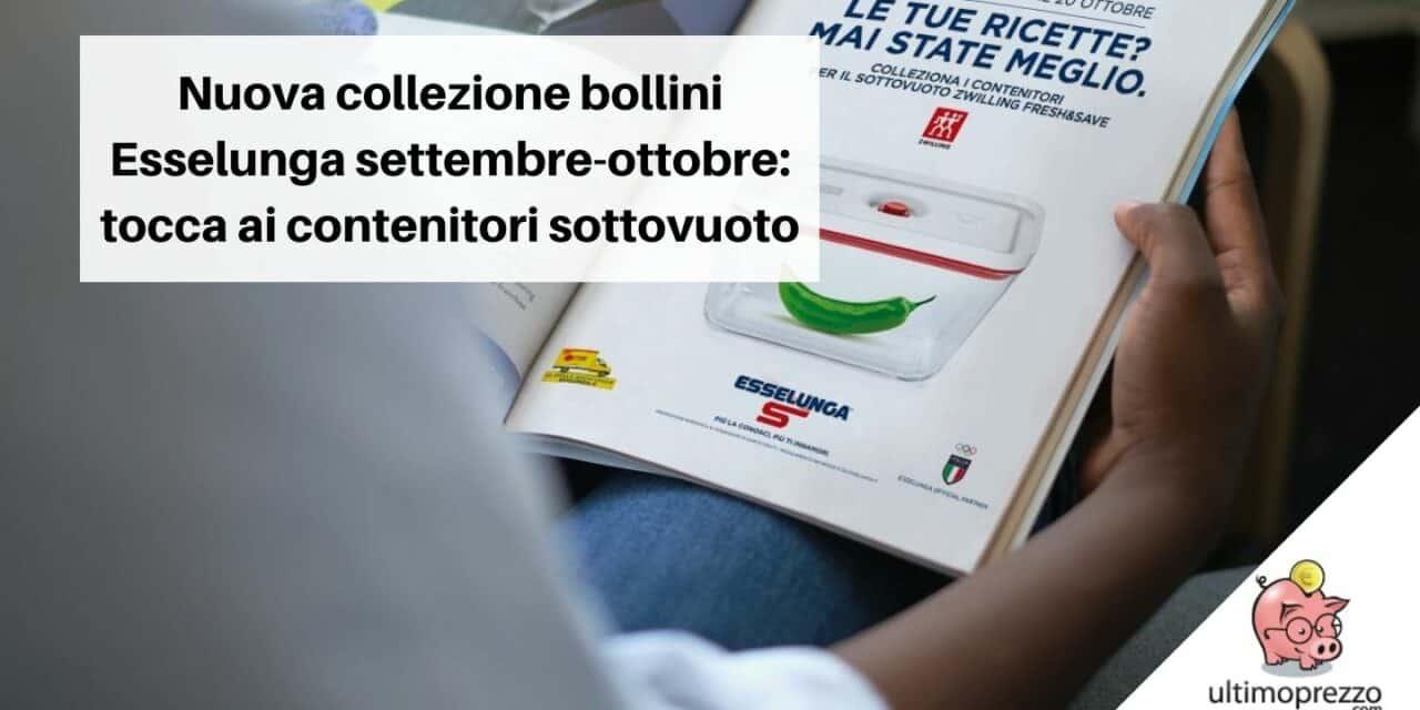 Nuova raccolta contenitori sottovuoto Esselunga, in anteprima volantino e regolamento della collezione di settembre/ottobre 2021