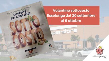 Volantino Esselunga, dal 30 settembre 2021 è sottocosto! Scopri le offerte in anteprima assoluta