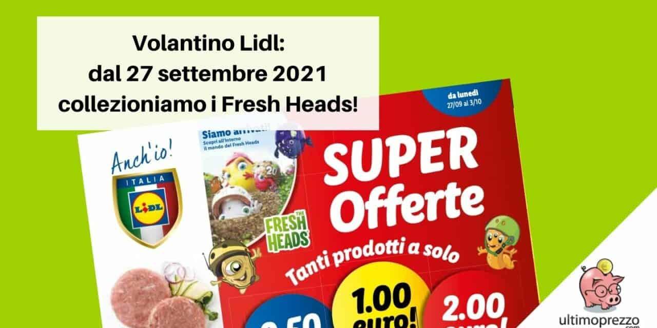 Volantino Lidl dal 27 settembre 2021: Fresh Heads da collezionare e offerte per il fai-da-te