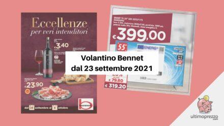 Nuovo volantino Bennet: dal 23 settembre Smart TV Samsung da 55 pollici a 319,20 euro, brindiamo?