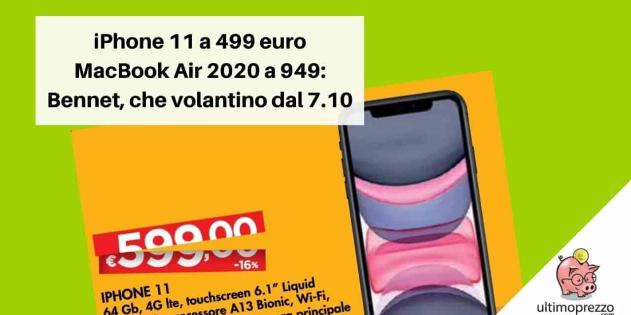 Da Bennet iPhone 11 Apple a 499 euro: il volantino dal 7 ottobre 2021 strabilia ancora!