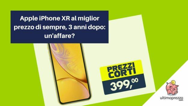Apple iPhone XR a 399 euro con Offerta Tech Esselunga: è un affare?