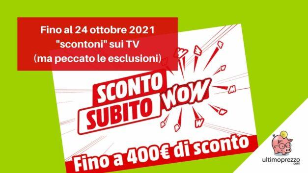 Sconto Subito MediaWorld fino al 24 ottobre 2021: come risparmiare 400 euro immediatamente alla cassa!