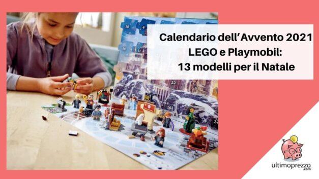 Calendario dell'Avvento 2021 LEGO (e Playmobil): da Harry Potter ai pompieri (passando per Star Wars e Marvel), 13 versioni per i bambini… Di tutte le età