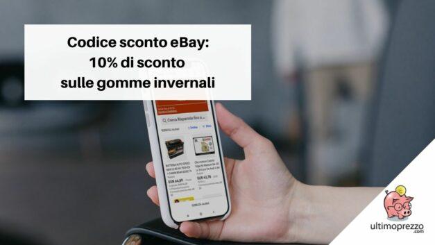 Codice sconto eBay ottobre 2021, ecco come risparmiare il 10% sul cambio gomme invernali