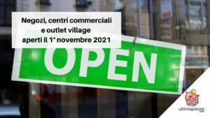negozi aperti il 1 novembre 2021