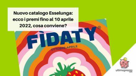 Nuovo catalogo Esselunga 2022, ecco i premi della raccolta fino al 10 aprile: quali conviene scegliere?
