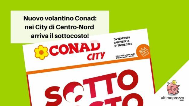 Il nuovo volantino Conad City è sottocosto: in anteprima le offerte da venerdì 8 ottobre 2021