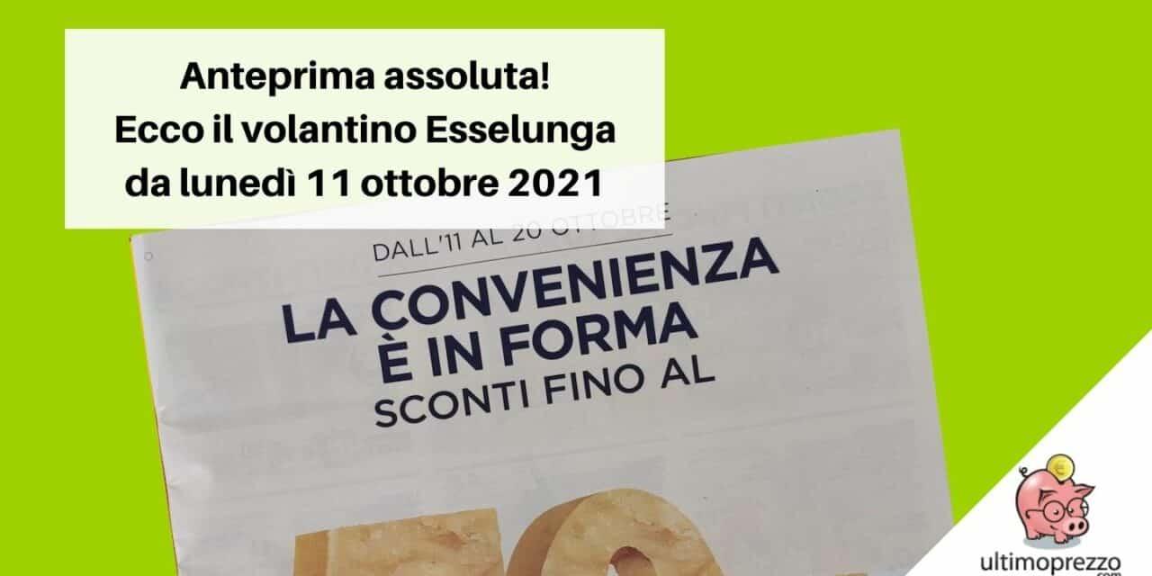 Volantino Esselunga: il 10 ottobre 2021 pausa, in anteprima assoluta ecco le offerte da lunedì 11