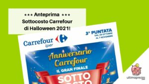 volantino sottocosto Carrefour Halloween 2021 ok
